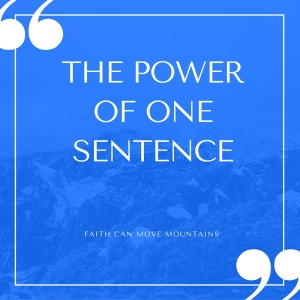 THE POWER OF ONE SENTENCE